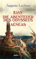 Ilias - Die Abenteuer des Odysseus - Aeneas