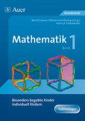 Besonders begabte Kinder individuell fördern, Mathematik - Bd.1