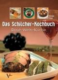 Das Schilcher-Kochbuch