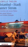 Istanbul, Stadt unter Strom