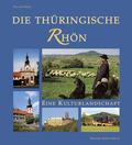 Die Thüringische Rhön