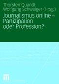 Journalismus Online, Partizipation oder Profession?
