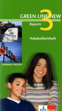 Green Line New, Ausgabe für Bayern: Vokabellernheft, 7. Schuljahr; 3