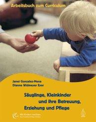 Säuglinge, Kleinkinder und ihre Betreuung, Erziehung und Pflege, Arbeitsbuch zum Curriculum