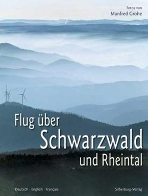 Flug über Schwarzwald und Rheintal; A Flight Over the Black Forest and the Rhine Valley; Vol au-dessus de la Foret Noir