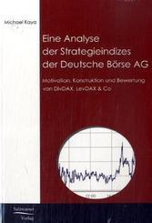 Eine Analyse der Strategieindizes der Deutsche Börse AG
