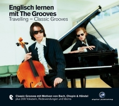 Englisch lernen mit The Groooves - Travelling-Classic Grooves, 1 Audio-CD