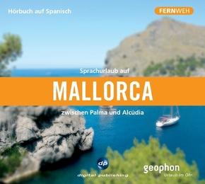 Sprachurlaub auf Mallorca zwischen Palma und Alcúdia, 1 Audio-CD