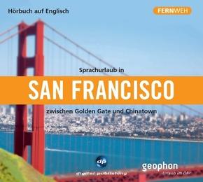 Sprachurlaub in San Francisco zwischen Golden Gate und Chinatown, 1 Audio-CD