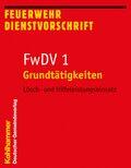 FwDV 1, Grundtätigkeiten