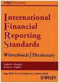 International Financial Reporting Standards (IFRS) Wörterbuch Englisch-Deutsch / Deutsch-Englisch - International Financial Reporting Standards (IFRS) Dictionary English-German / German-English