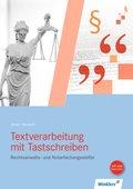 Rechtsanwalts- und Notarfachangestellte, Textverarbeitung mit Tastschreiben, m. CD-ROM