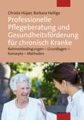 Professionelle Pflegeberatung und Gesundheitsförderung für chronisch Kranke