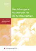 Berufsbezogene Mathematik für die Fachoberschule Niedersachsen - Nichttechnische Fachrichtungen, Klasse 12