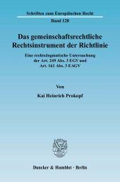 Das gemeinschaftsrechtliche Rechtsinstrument der Richtlinie