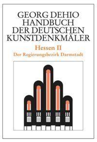 Handbuch der Deutschen Kunstdenkmäler: Hessen - Tl.2