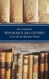 Die europäische République des lettres in der Zeit der Weimarer Klassik