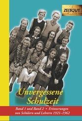 Unvergessene Schulzeit - Bd.1-2