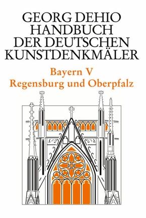 Handbuch der Deutschen Kunstdenkmäler: Bayern - Tl.5