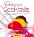 Molekulare Cocktails