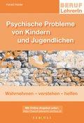 Psychische Probleme von Kinder und Jugendlichen