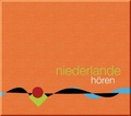 Niederlande hören, 1 Audio-CD