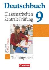 Deutschbuch, Gymnasium Allgemeine Ausgabe, Neue Ausgabe: 9. Schuljahr, Klassenarbeiten und zentrale Prüfung Nordrhein-Westfalen