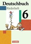 Deutschbuch, Förderheft: 6. Schuljahr