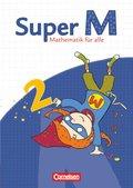 Super M - Mathematik für alle, Ausgabe Westliche Bundesländer (außer Bayern) - 2008: 2. Schuljahr, Schülerbuch