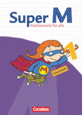 Super M - Mathematik für alle, Ausgabe Westliche Bundesländer (außer Bayern) - 2008: 1. Schuljahr, Arbeitsheft