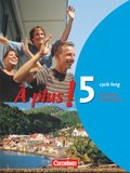 À plus!: Schülerbuch (cycle long); Bd.5