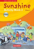 Sunshine - Early Start Edition: Class 2, Activity Book, m. Lieder-/Text-Audio-CD