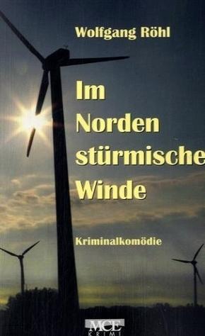 Im Norden stürmische Winde