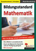 Bildungsstandard Mathematik - Was 14-jährige wissen und können sollten!