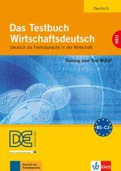 Das Testbuch Wirtschaftsdeutsch, m. Audio-CD (Neubearbeitung)