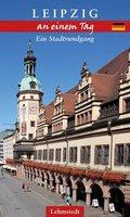 Leipzig an einem Tag