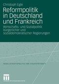 Reformpolitik in Deutschland und Frankreich