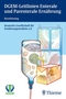 DGEM-Leitlinien Enterale und Parenterale Ernährung