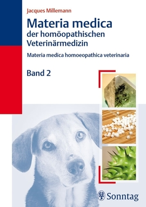 Materia medica der homöopathischen Veterinärmedizin - Bd.2