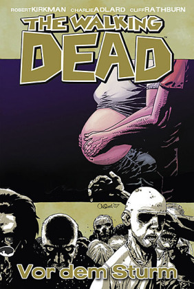 The Walking Dead - Vor dem Sturm