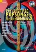 Die schönsten Popsongs für Alt-Blockflöte, m. Audio-CD - Bd.3