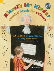 Klassik für Kinder, für Klavier, m. Audio-CD; Classical Music for Children, w. Audio-CD