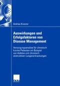 Auswirkungen und Erfolgsfaktoren von Disease Management