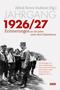 Jahrgang 1926/27 . Erinnerungen an die Jahre unter dem Hakenkreuz