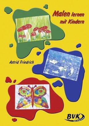 Malen lernen mit Kindern - Bd.1