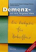 Demenz - mit dem Vergessen...