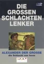 Alexander der Grosse - die Schlacht von Issos, 1 DVD