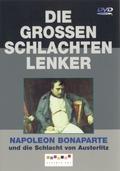 Napoleon Bonaparte - und die Schlacht von Austerlitz, 1 DVD