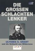 Ulysses S. Grant - und die Schlacht von Wilderness, 1 DVD