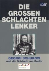 Georgi Schuckow - und die Schlacht um Berlin, 1 DVD
